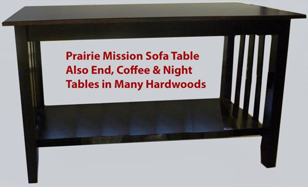 Prairie Mission End, Coffee or Sofa Table Amish Oak or Cherry Table & Hardwoods